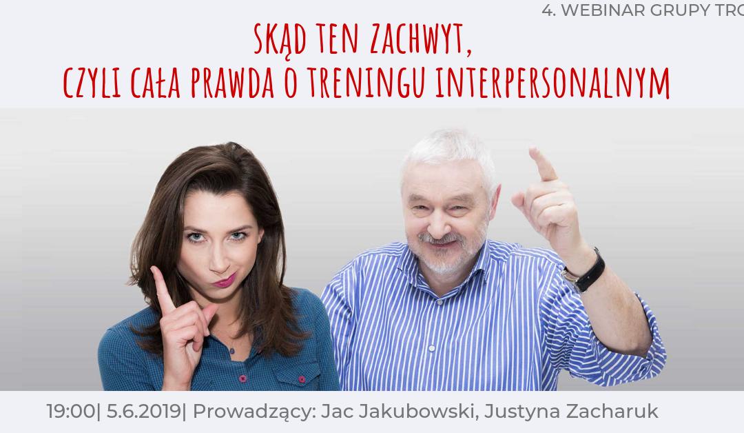 Zapraszamy na kolejny bezpłatny webinar: Skąd ten zachwyt, czyli cała prawda o treningu interpersonalnym?