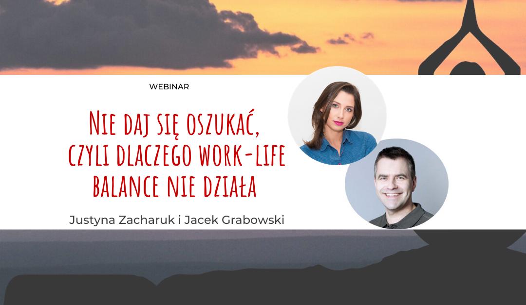 """Zapraszamy nabezpłatny webinar: """"Nie daj się oszukać, czyli dlaczego work-life balance niedziała"""""""