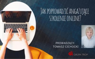Jak przeprowadzić angażujące szkolenie online – zapraszamy 04.05.2020 na bezpłatny webinar