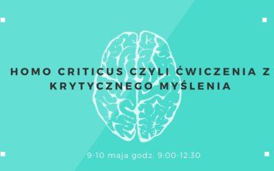 Homo Criticus czyli ćwiczenia zkrytycznego myślenia – polecamy warsztat
