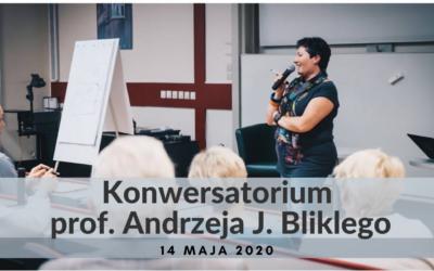 Zapraszamy na konwersatorium prof. Andrzeja Bliklego. Gościem będzie Dorota Szczepan – Jakubowska