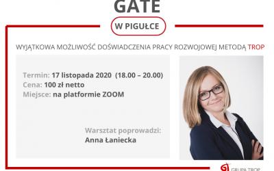 GATE W PIGUŁCE – zapraszamy do doświadczenia pracy rozwojowej Metodą TROP