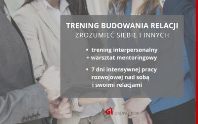 Zapraszamy naTrening Budowania Relacji – start 21.10.2020 (ostatni wtym roku)