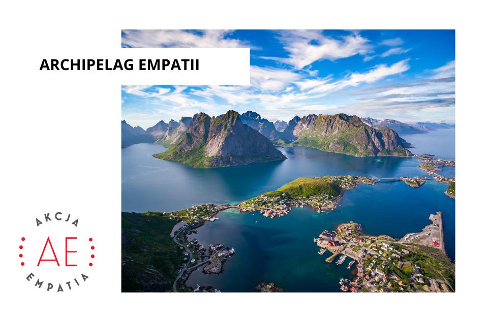 Poznaj Archipelag Empatii