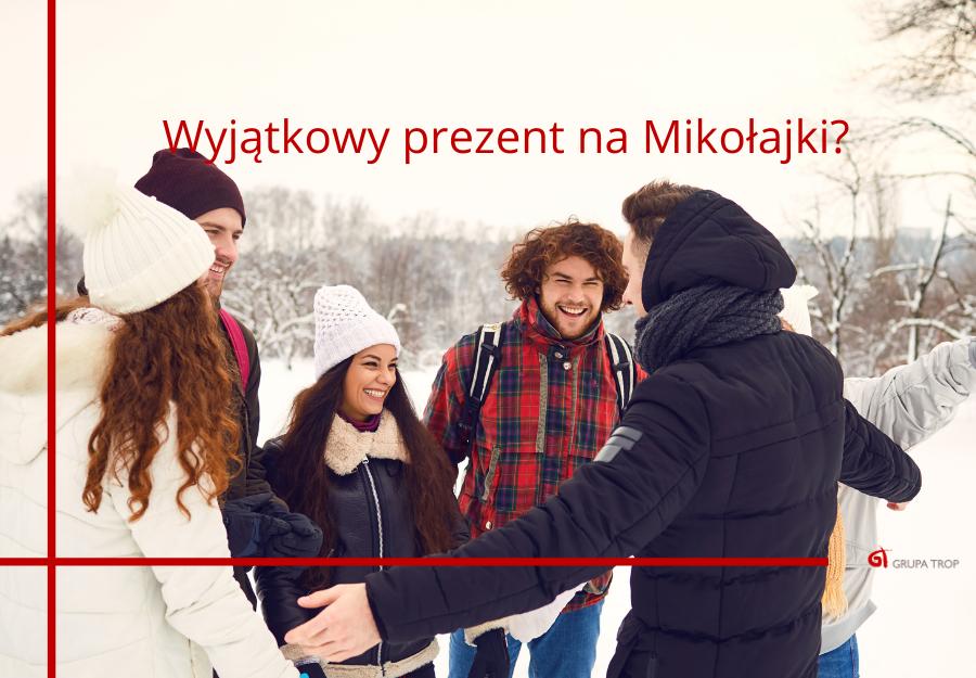 Wyjątkowy prezent naMikołajki?