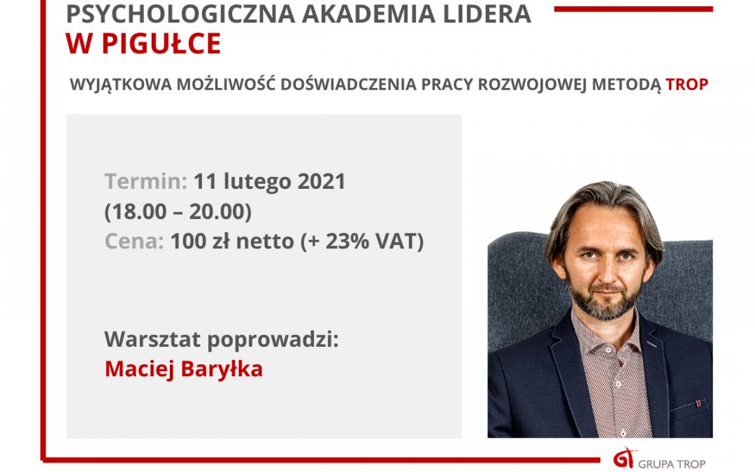 Psychologiczna Akademia Lidera wPigułce – zapraszamy 11.02.2021 ogodz: 18.00
