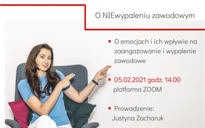 """""""O NIEwypaleniu zawodowym"""" seminarium liderskie – 05.02.2021 godz: 14:00-15:00"""