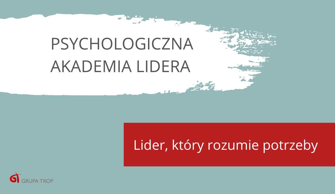 Psychologiczna Akademia Lidera – kolejna edycja już 27.02.2021