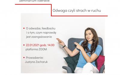 """""""Odwaga, czyli strach wruchu"""" seminarium liderskie – 22.01.2021 godz: 14:00-15:00"""