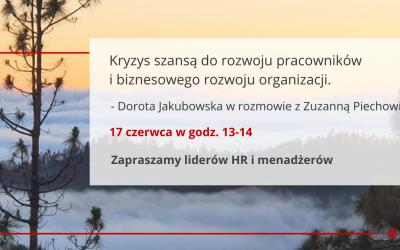 Kryzys szansą dorozwoju pracowników ibiznesowego rozwoju organizacji. – wydarzenie dla HR 17.06 o13.00